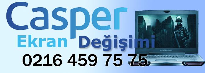 Casper Ekran Değişimi