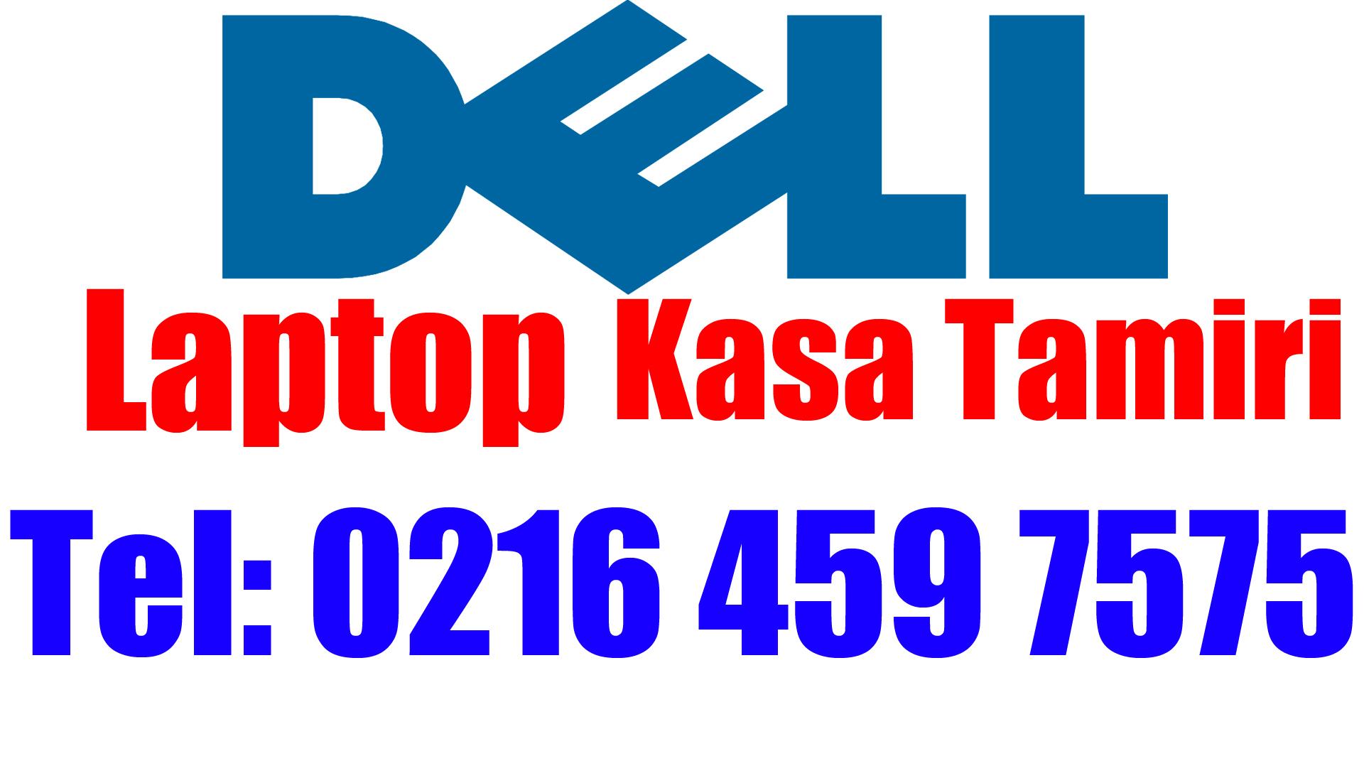 Dell Laptop Kasa Tamiri ve Değişimi