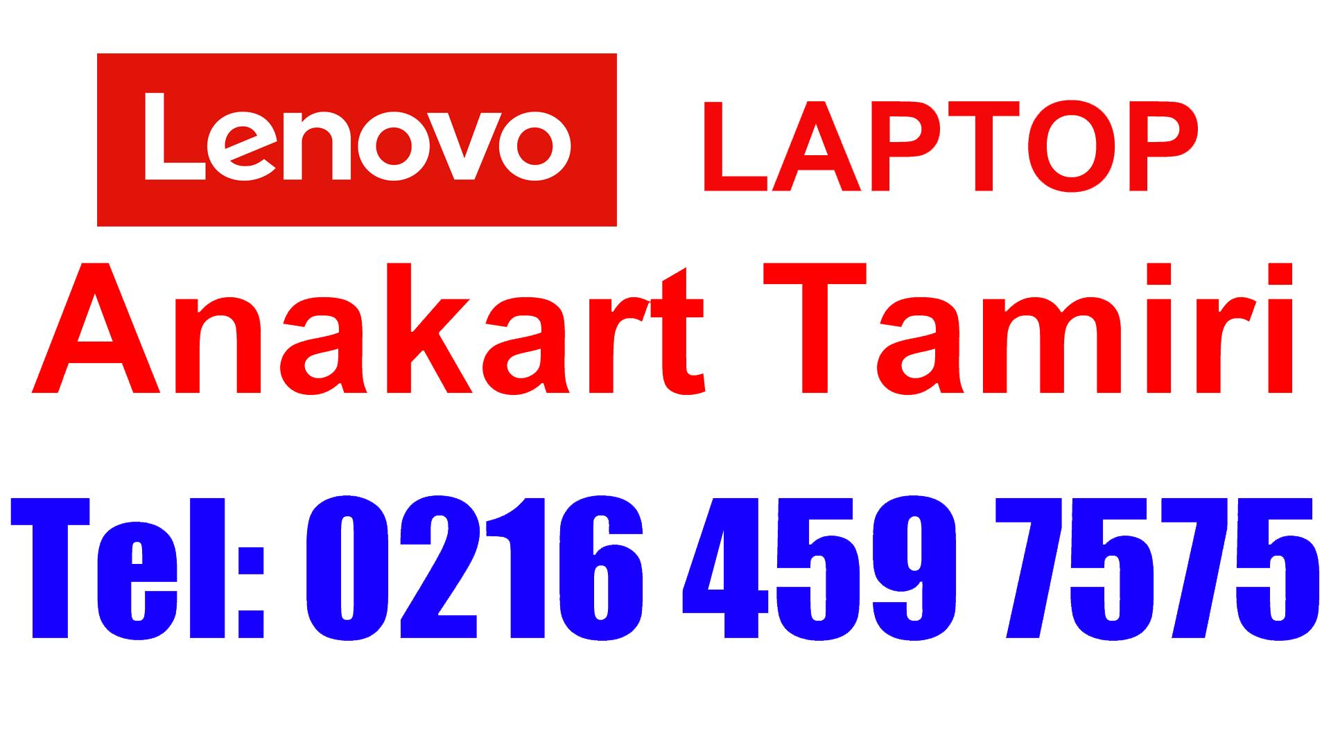 Lenovo Laptop Anakart Tamiri ve Değişimi