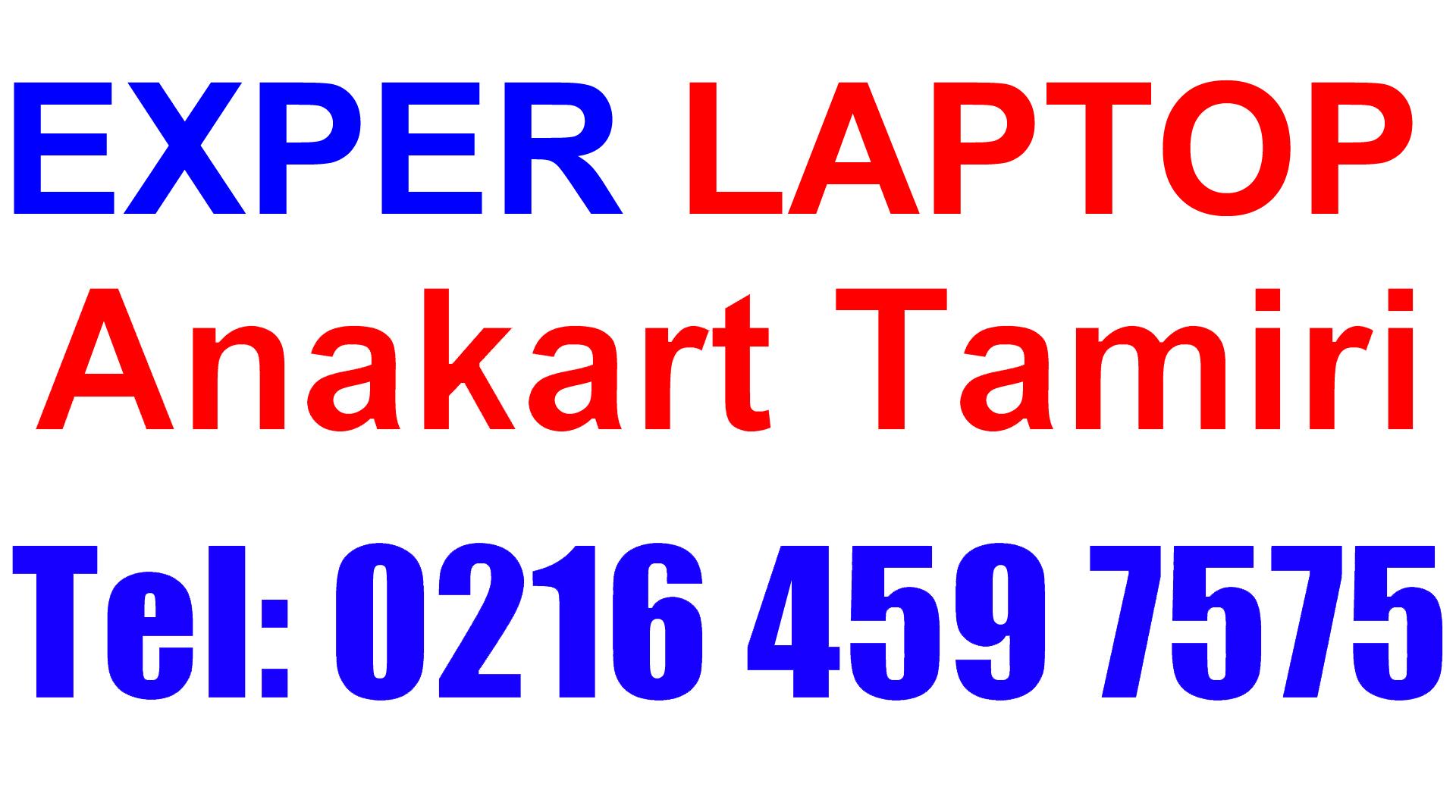 Exper Laptop Anakart Tamiri ve Değişimi
