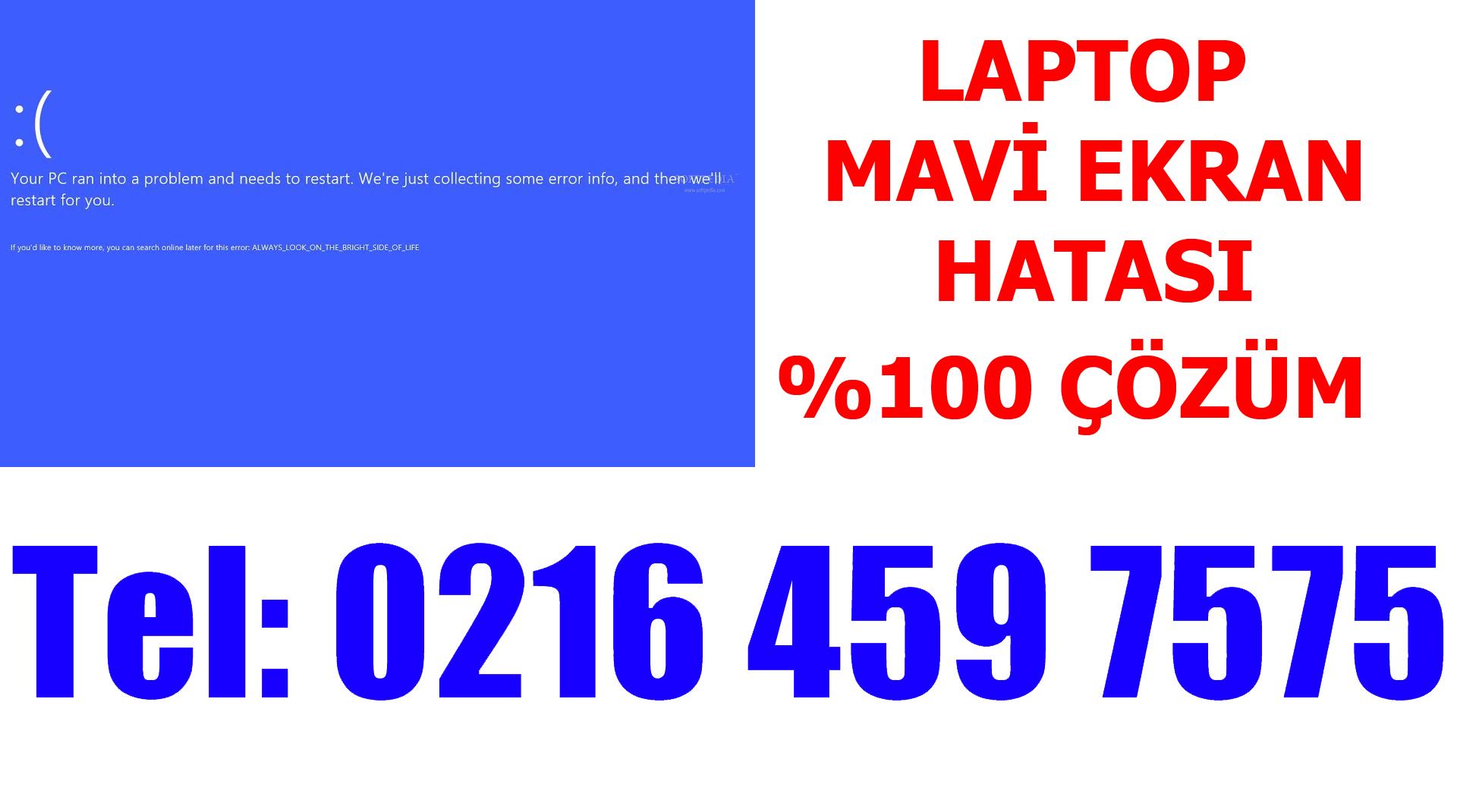 Laptop Açılmıyor Mavi Ekran