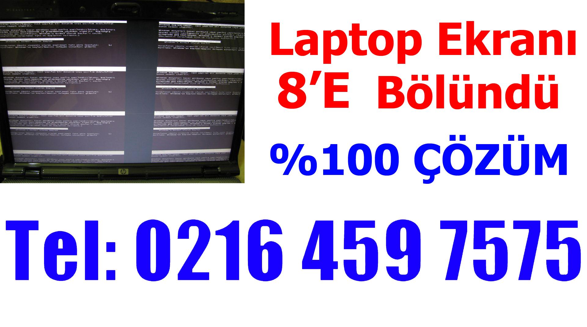 Laptop Ekranının 8' e Bölündü Sorunu
