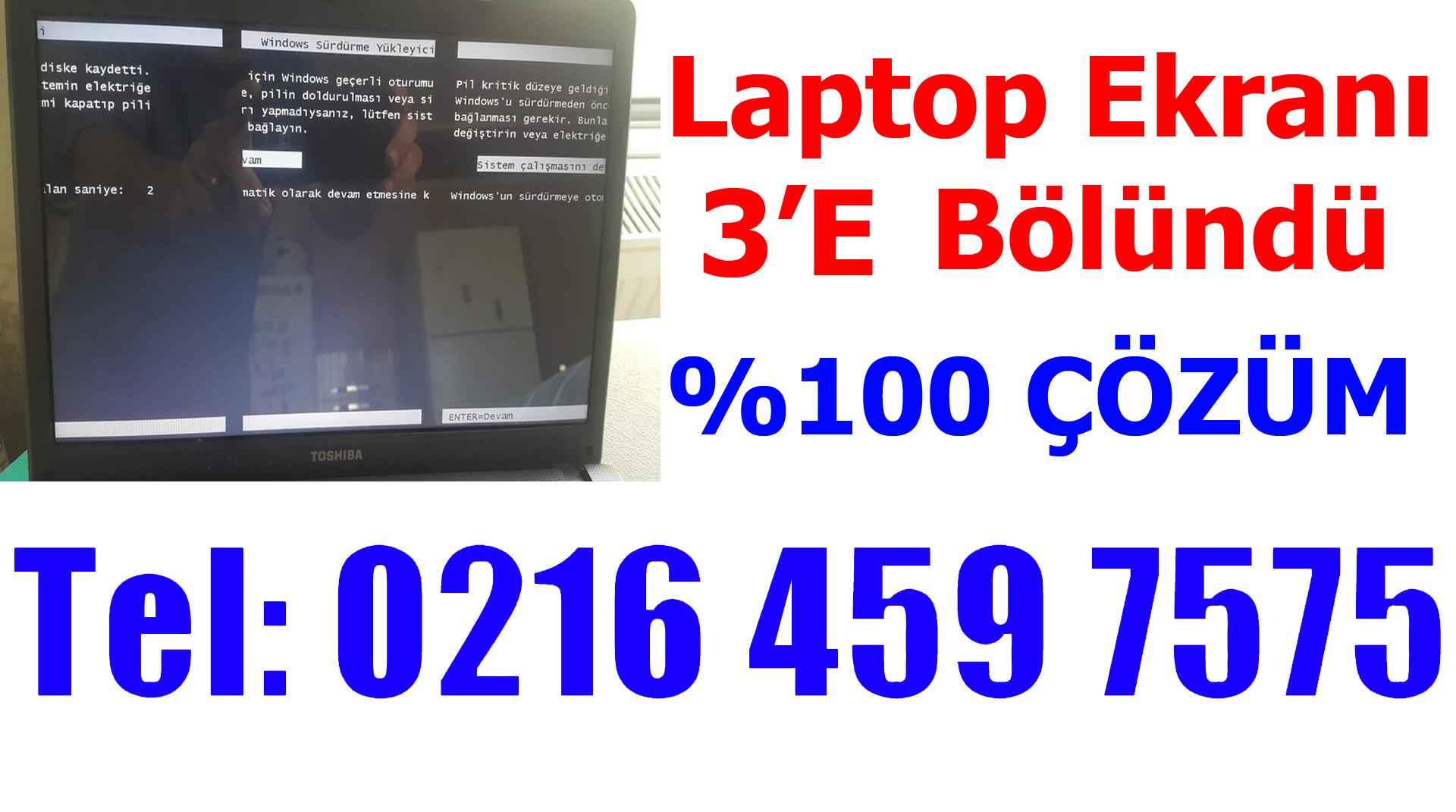 Laptop Ekranı 3 e Bölündü