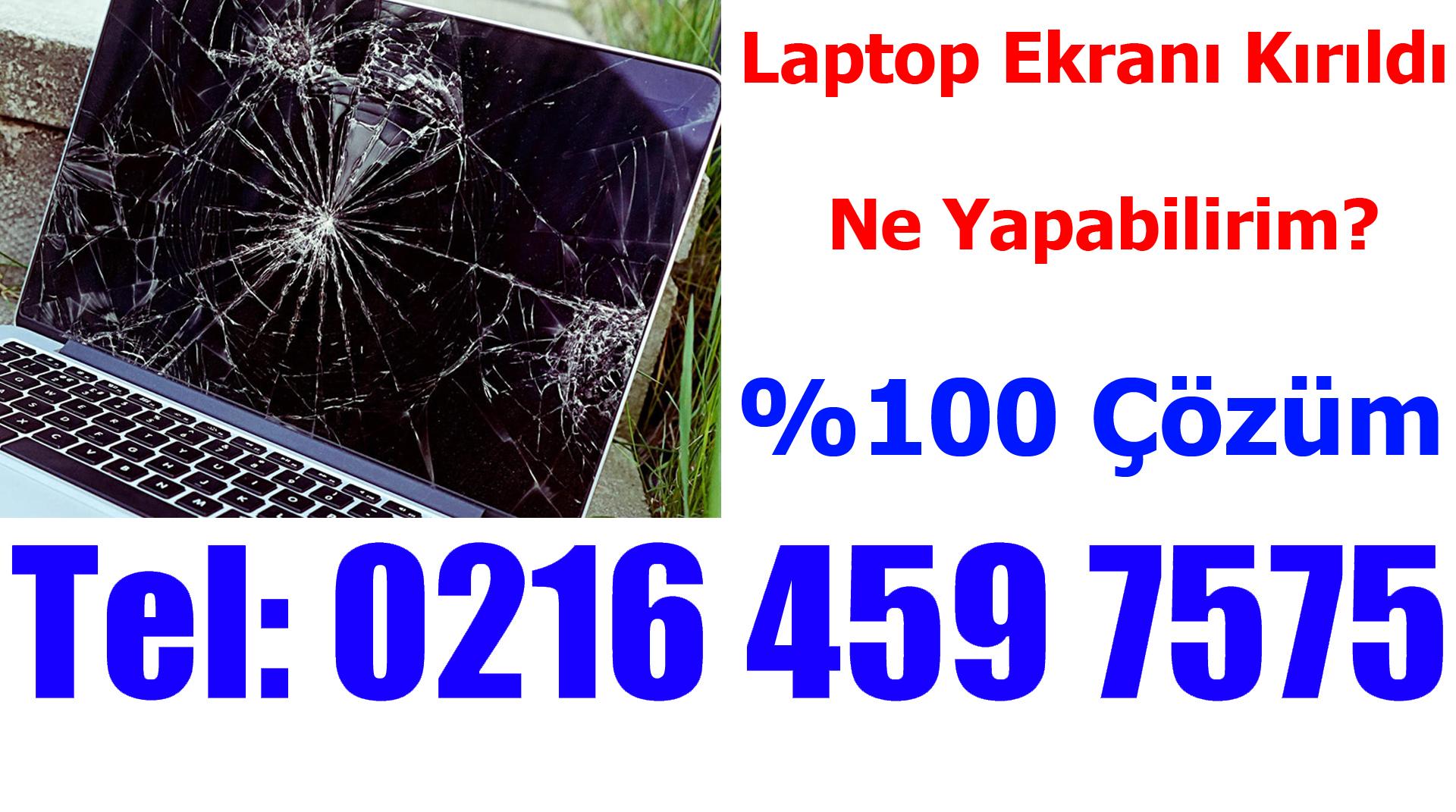 Laptop Ekranı Kırıldı ! Ne Yapabilirim